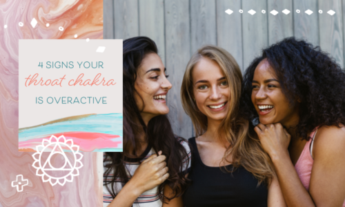 4 Signs Your Throat Chakra Is Overactive (& How to Fix It)