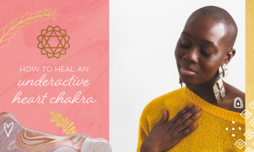 How to Heal an Underactive Heart Chakra (& 3 Surprising Signs You Have This Issue)
