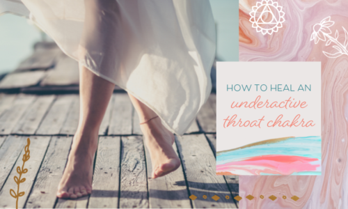 How to Heal an Underactive Throat Chakra(& 4 Signs This Applies to You)